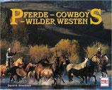Stoecklein David R., Pferde - Cowboys - Wilder Westen