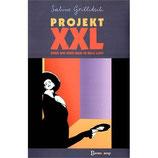 Grillitsch Sabine, Projekt XXL - oder wie wird man 40 Kilo los?