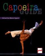 Vas Michael, Capoeira Guide