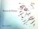 Schieber Barry J. Buzzes & Flutters (Englisch) - ein poetisches Tagebuch (antiquarisch)