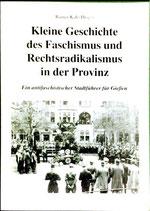 Kah Rainer (Hrsg.), Kleine Geschichte des Faschismus und Rechtsradikalismus in der Provinz
