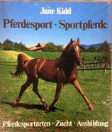 Kidd Jane, Pferdesport - Sportpferde