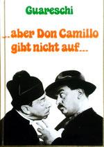 Guareschi Giovanni, aber Don Camillo gibt nicht auf