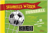 Dreisbach Jens, Skurriles Wissen: Fussball