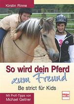 Rinne Kirstin, So wird dein Pferd zum Freund