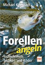 Kahlstadt Michael,  Forellen angeln (antiquarisch)