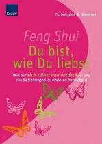 Weidner Christopher A., Feng Shui - du bist wie du liebst (M)