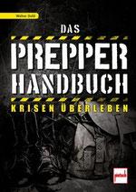 Dold Walter, Das Prepper-Handbuch - Krisen überleben