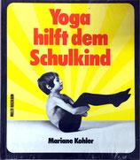 Kohler Mariane, Yoga hilft dem Schulkind