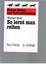 Storl Werner, So lernt man reiten (antiquarisch)