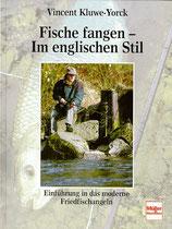 Kluwe-Yorck Vincent, Fische fangen - Im englischen Stil
