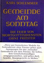 Schlemmer Karl, Gemeinde am Sonntag -  (antiquarisch)