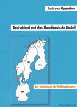 Oppacher Andreas, Deutschland und das skandinavische Modell - Der Sozialstaat als Wohlstandsmotor