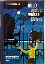 Queen Ellery Jr. Milo und der weisse Elefant