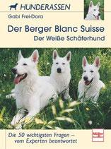 Frei-Dora Gabi, Der Berger Blanc Suisse