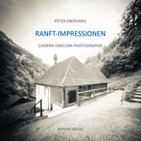 Eberhard Peter, Ranft-Impressionen - Camera Obscura Fotografie aus der Heimat des Bruder Klaus