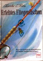 Ritz Charles C. Erlebtes Fliegenfischen