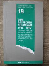 Krusch H. J., Zum Deutschen Neuanfang 1945 - 1949. Tatsachen - Probleme - Ergebnisse - Irrwege. Die Arbeiterbewegung und die Entstehung der beiden deutschen Staaten