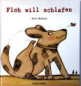 Batutt Eric, Floh will schlafen (antiquarisch)