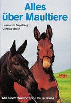 Gugelberg Helene von, Alles über Maultiere (antiquarisch)