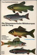 Hackstock-Schellenberg Franz, Die Süsswasserfische Mitteleuropas und ihr Fang