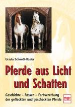 Schmidt-Basler Ulrike, Pferde aus Licht und Schatten