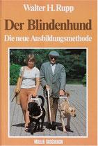 Rupp Walter H., Der Blindenhund