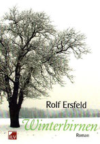 Ersfeld Rolf, Winterbirnen
