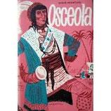 Hearting Ernie, Osceola - Häuptling der Seminole Indianer