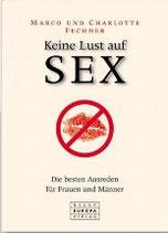 Fechner Marco, Keine Lust auf Sex (antiquarisch)