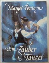 Fonteyn Margot, Vom Zauber des Tanzes