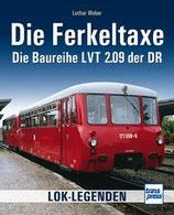 Weber Lothar, Die Ferkeltaxe - Die Baureihe LVT 2.09 der DR