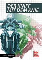 Niemann Harry, Der Kniff mit dem Knie
