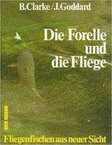 Clarke Brian, Die Forelle und die Fliege (antiquarisch)