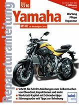 Reparaturanleitung - Yamaha MT 07 - ab Modelljahr 2014
