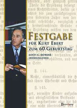 Morsak Louis C., Festgabe für Kurt Ebert zum 60. Geburtstag