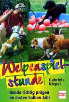 Niepel Gabriele, Welpenspielstunde - Hunde richtig prägen im ersten halben Jahr (antiquarisch)
