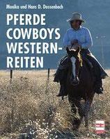 Dossenbach Monika und Hans, Pferde Cowboys Westernreiten (antiquarisch)