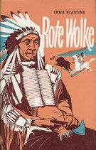 Hearting Ernie, Rote Wolke - Häuptling der Oglala Sioux