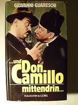 Guareschi Giovanni, und Don Camillo mittendrin