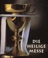 Meisner Joachim, Die heilige Messe (antiquarisch)
