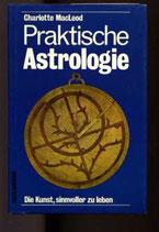MacLeod Charlotte, Praktische Astrologie