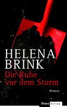 Brink Helena, Die Ruhe vor dem Sturm (M) (antiquarisch)