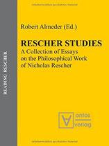 Almeder Robert, Rescher Studies: A Collection of Essays on the Philosophical Work of Nicholas Rescher (Englisch)