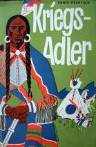 Hearting Ernie, Kriegsadler - Häuptling der Comanchen