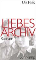 Faes Urs, Liebesarchiv (M) (antiquarisch)
