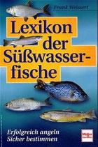 Weissert Frank, Lexikon der Süsswasserfische