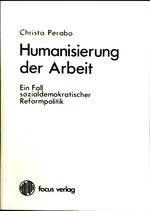 Perabo Christa, Humanisierung der Arbeit