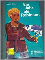 George Jean, Ein Jahr als Robinson