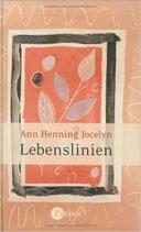 Jocelyn Ann Henning, Lebenslinien (antiquarisch)